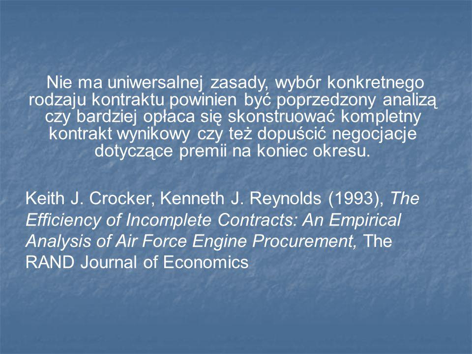 Nie ma uniwersalnej zasady, wybór konkretnego rodzaju kontraktu powinien być poprzedzony analizą czy bardziej opłaca się skonstruować kompletny kontrakt wynikowy czy też dopuścić negocjacje dotyczące premii na koniec okresu.