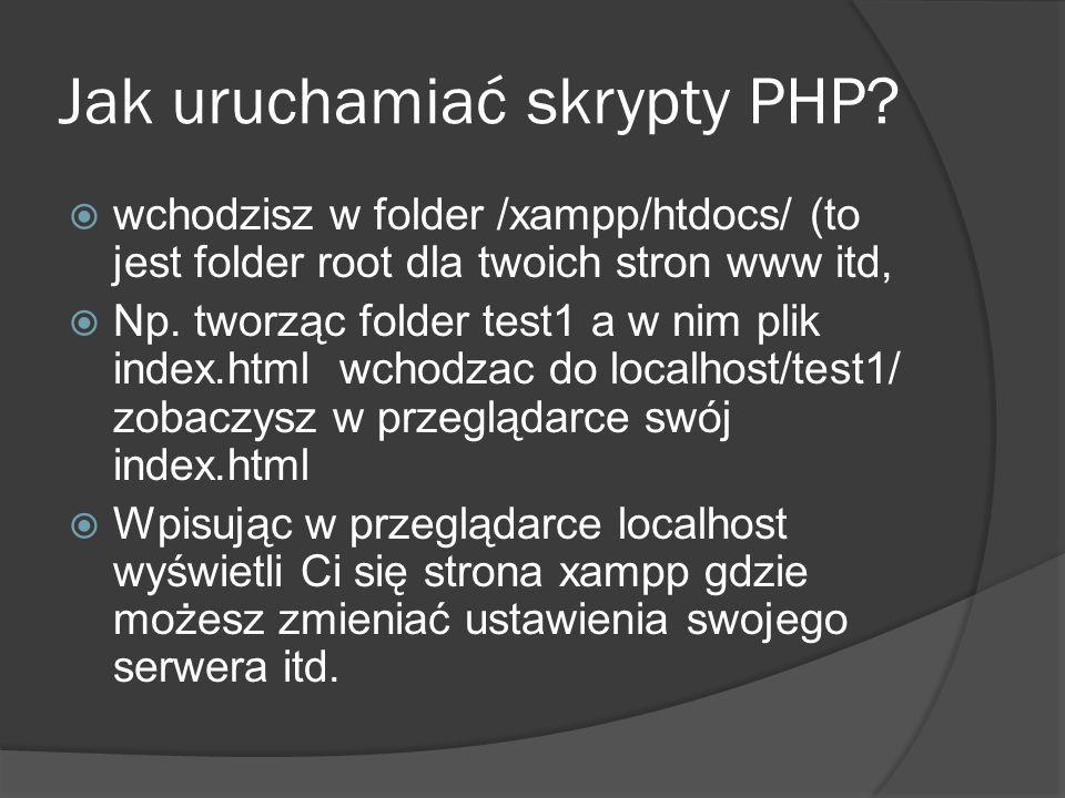 Jak uruchamiać skrypty PHP.