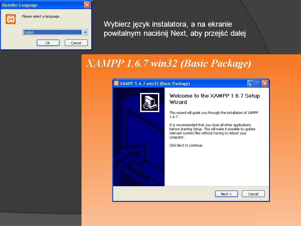 Wybierz język instalatora, a na ekranie powitalnym naciśnij Next, aby przejść dalej