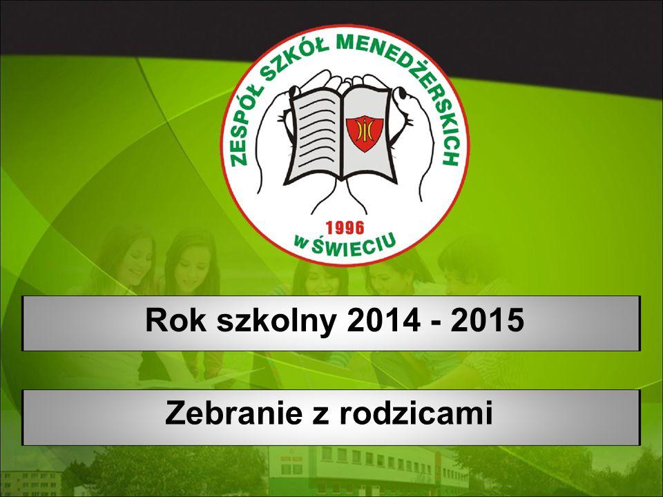 Zebranie z rodzicami Rok szkolny 2014 - 2015