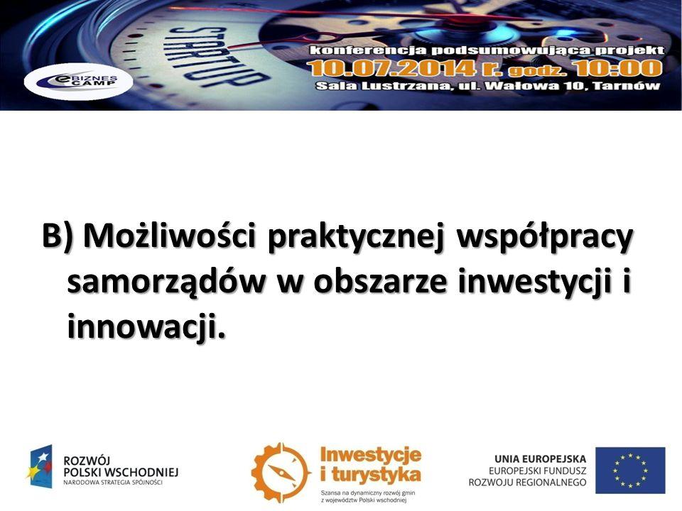 B) Możliwości praktycznej współpracy samorządów w obszarze inwestycji i innowacji.