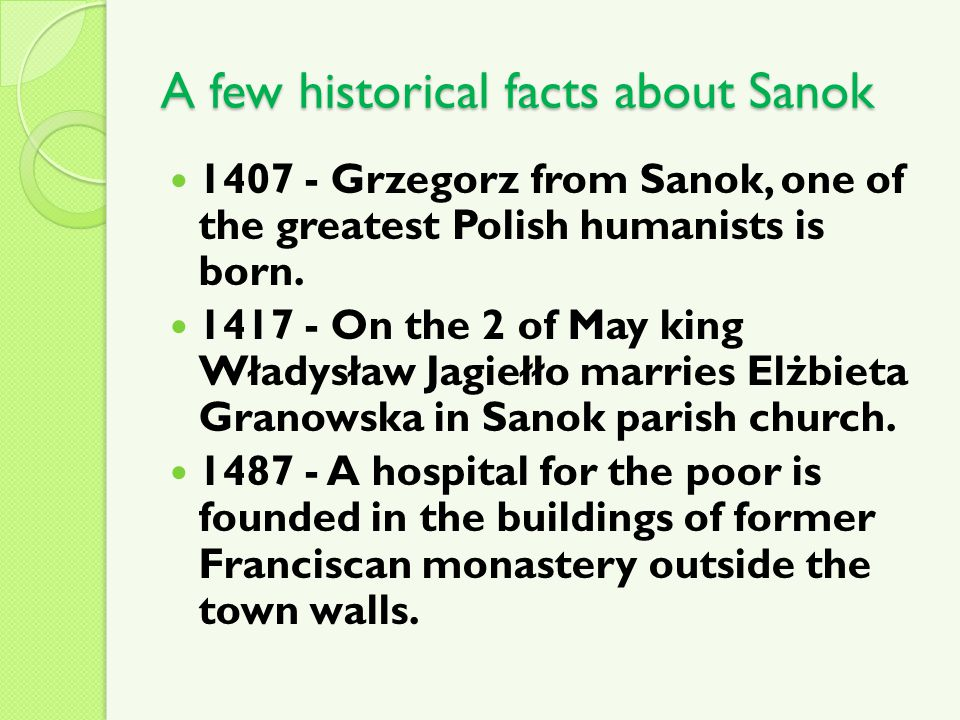 1407 - Grzegorz from Sanok, one of the greatest Polish humanists is born.