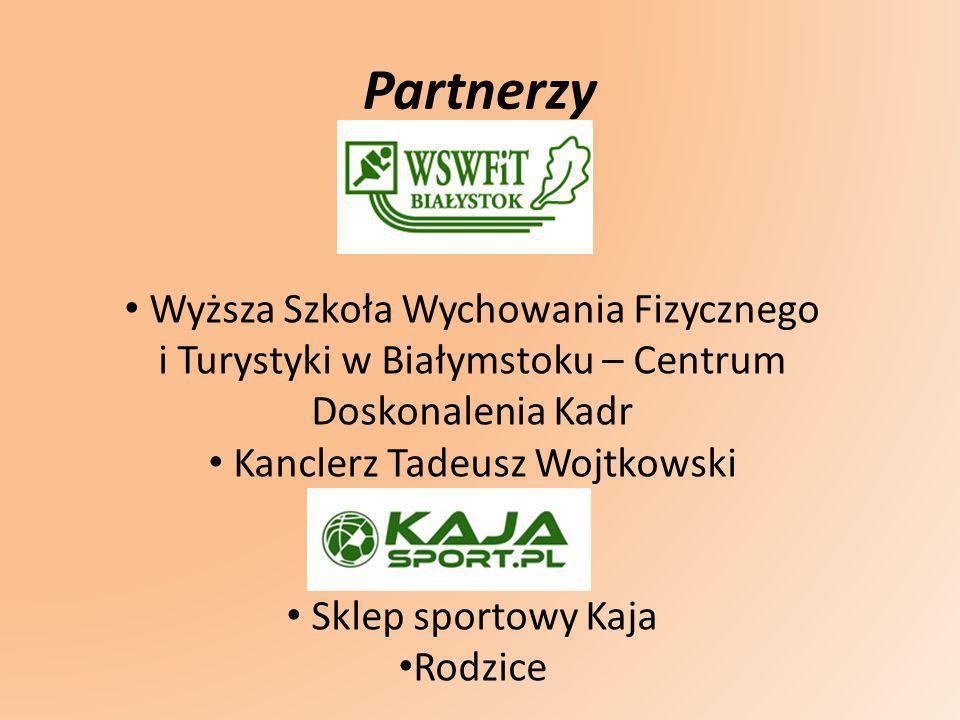 Partnerzy Wyższa Szkoła Wychowania Fizycznego i Turystyki w Białymstoku – Centrum Doskonalenia Kadr Kanclerz Tadeusz Wojtkowski Sklep sportowy Kaja Ro