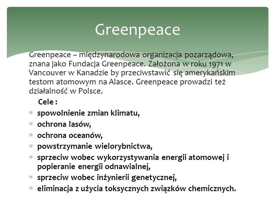 Greenpeace – międzynarodowa organizacja pozarządowa, znana jako Fundacja Greenpeace. Założona w roku 1971 w Vancouver w Kanadzie by przeciwstawić się