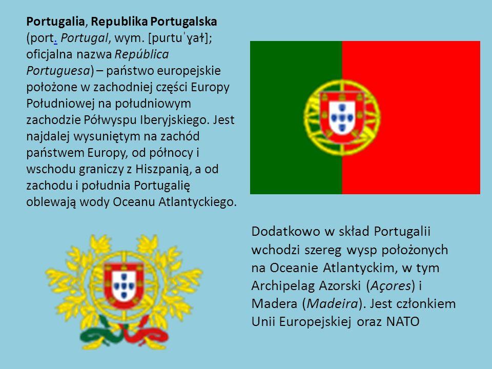 Portugalia, Republika Portugalska (port.Portugal, wym.