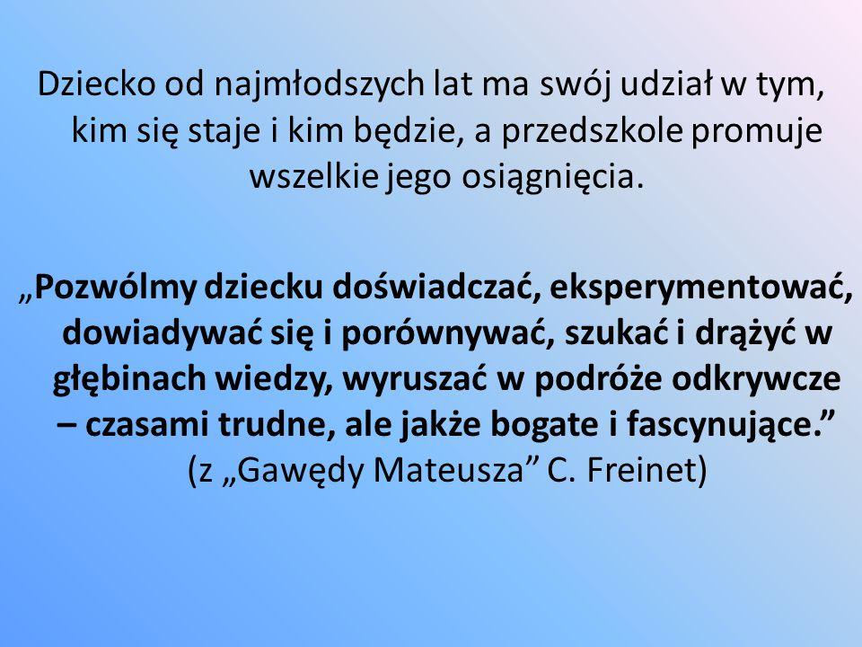 """W Przedszkolu Publicznym nr 32 """"Jaś i Małgosia we Włocławku wyszukuje się dzieci przejawiające wszelkie zdolności i talenty, a następnie stwarza warunki do wszechstronnego i harmonijnego rozwoju, który może doprowadzić do pełnego rozkwitu ich zdolności i zainteresowań."""
