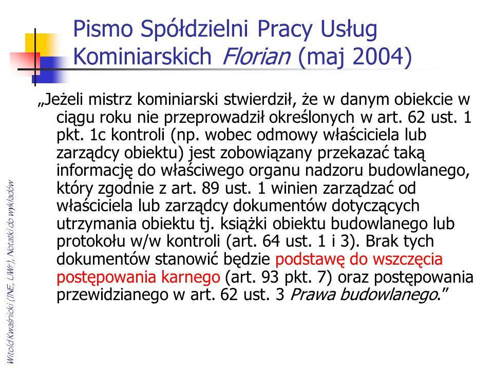 """Witold Kwaśnicki (INE, UWr), Notatki do wykładów Pismo Spółdzielni Pracy Usług Kominiarskich Florian (maj 2004) """"Jeżeli mistrz kominiarski stwierdził,"""