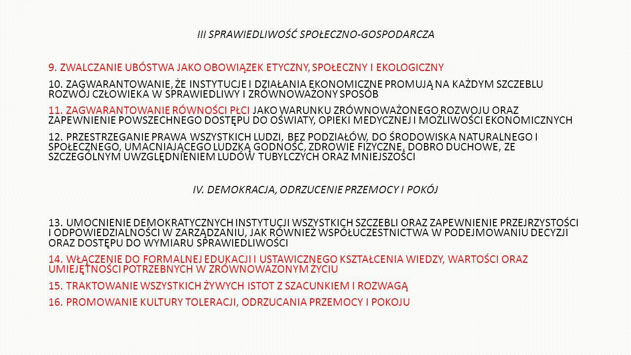 III SPRAWIEDLIWOŚĆ SPOŁECZNO-GOSPODARCZA 9.