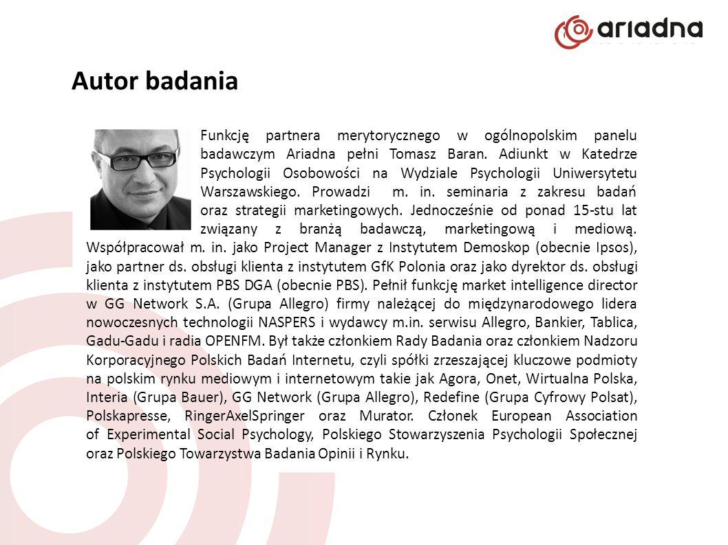 Autor badania Funkcję partnera merytorycznego w ogólnopolskim panelu badawczym Ariadna pełni Tomasz Baran. Adiunkt w Katedrze Psychologii Osobowości n