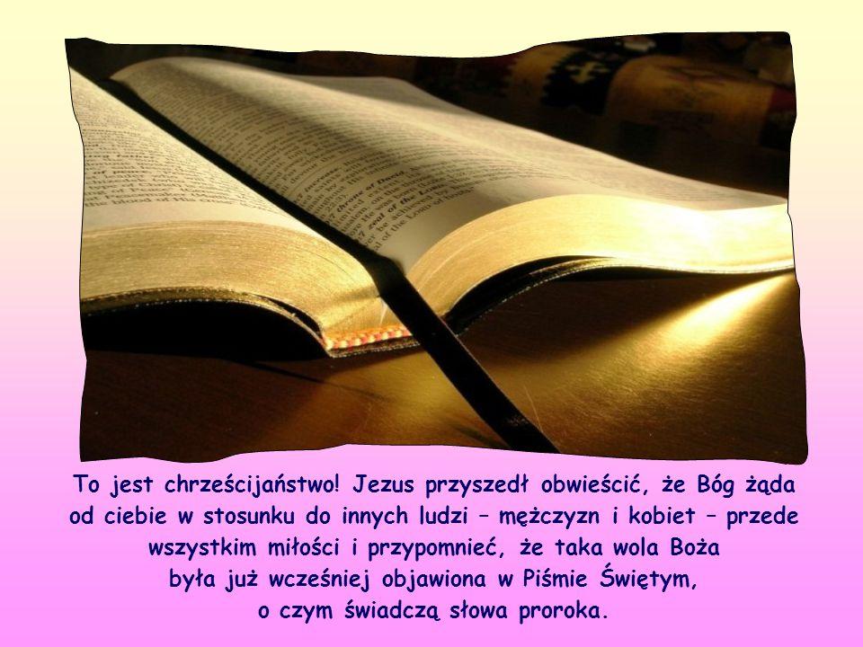 Jezus przytacza tu zdanie proroka Ozeasza i tym samym przyznaje, że podoba Mu się jego treść.