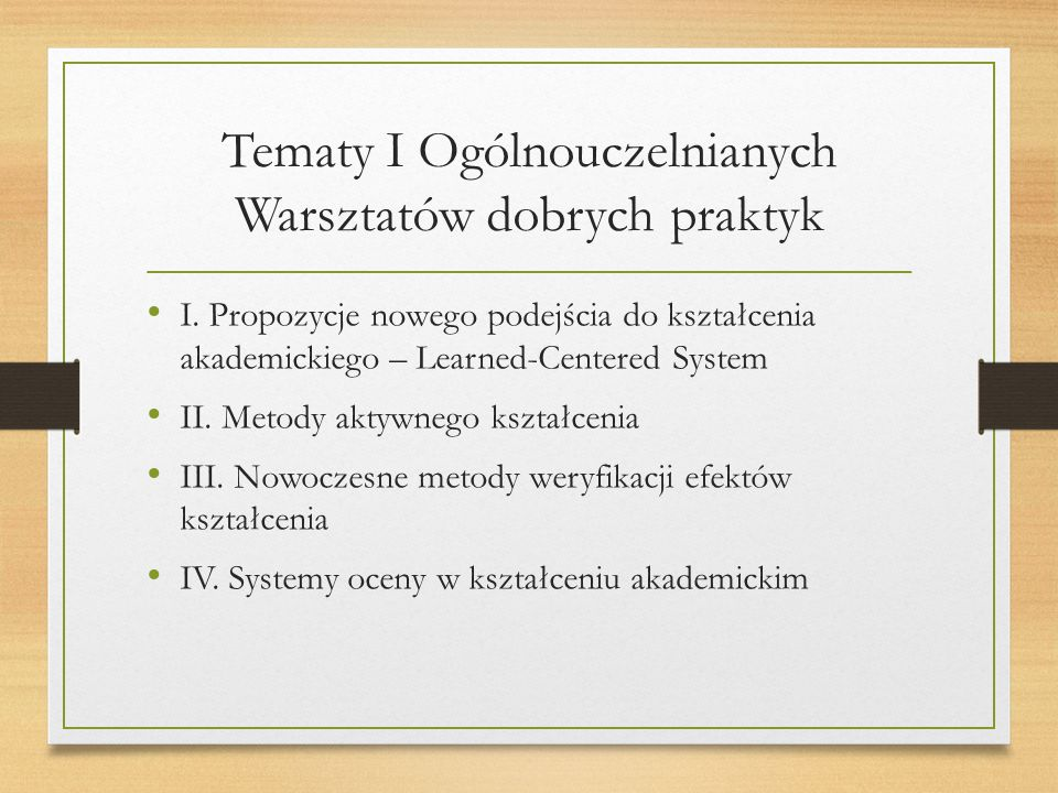 Tematy I Ogólnouczelnianych Warsztatów dobrych praktyk I.