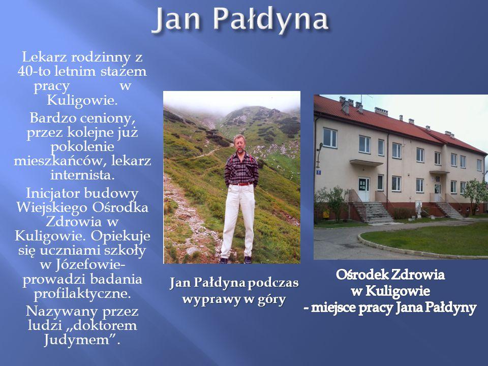Lekarz rodzinny z 40-to letnim stażem pracy w Kuligowie. Bardzo ceniony, przez kolejne już pokolenie mieszkańców, lekarz internista. Inicjator budowy