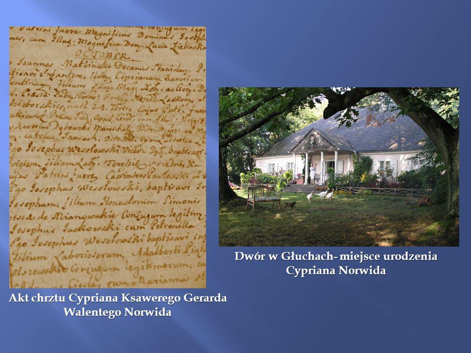 Akt chrztu Cypriana Ksawerego Gerarda Walentego Norwida Dwór w Głuchach- miejsce urodzenia Cypriana Norwida