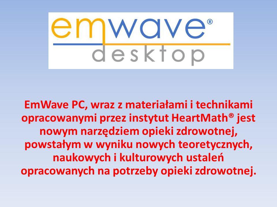 EmWave PC, wraz z materiałami i technikami opracowanymi przez instytut HeartMath® jest nowym narzędziem opieki zdrowotnej, powstałym w wyniku nowych t