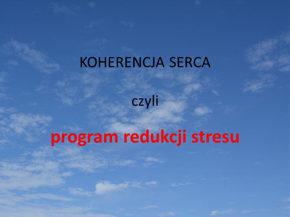 KOHERENCJA SERCA czyli program redukcji stresu