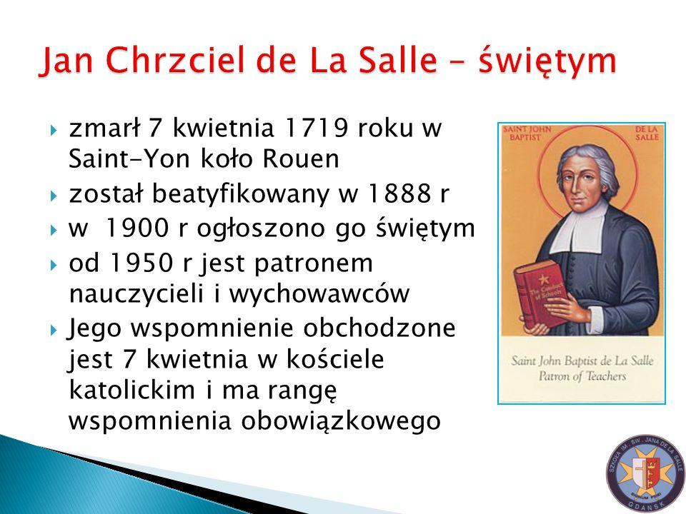 """ Jan de la Salle pozostawił po sobie pisma:  """"Zasady dobrego wychowania  """"Rozmyślania, wskazania, jak prowadzić szkoły  """"Obowiązki chrześcijanina"""