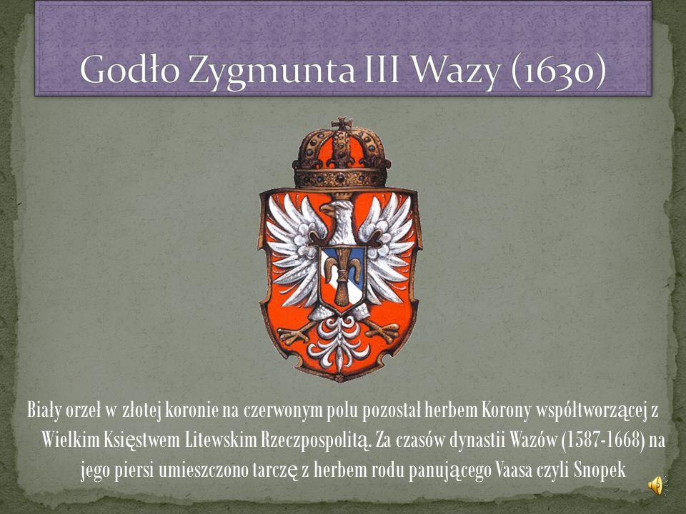 Biały orzeł w złotej koronie na czerwonym polu pozostał herbem Korony współtworz ą cej z Wielkim Ksi ę stwem Litewskim Rzeczpospolit ą.