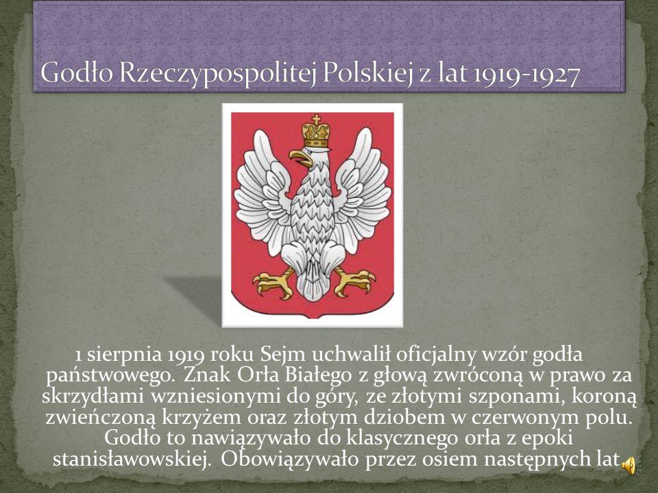 1 sierpnia 1919 roku Sejm uchwalił oficjalny wzór godła państwowego.
