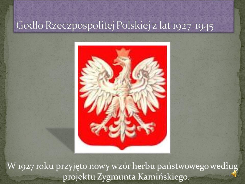 W 1927 roku przyjęto nowy wzór herbu państwowego według projektu Zygmunta Kamińskiego.