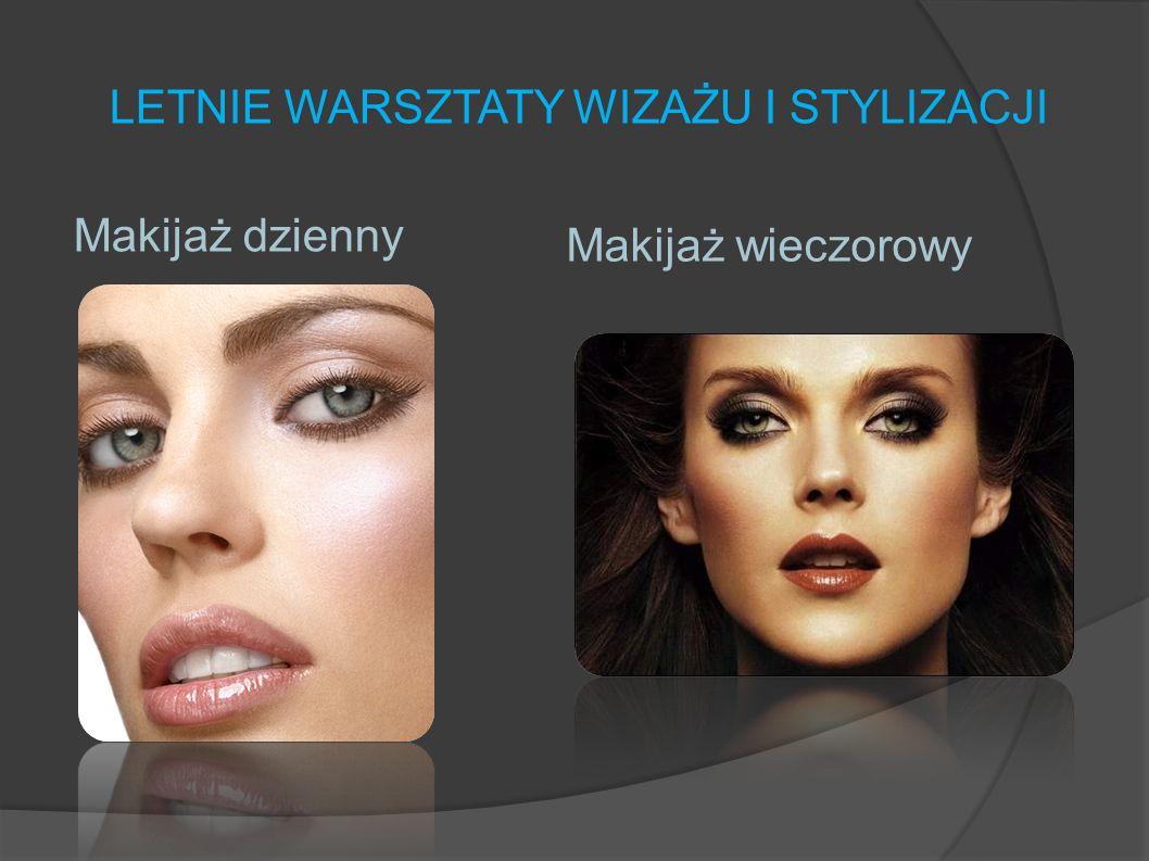 LETNIE WARSZTATY WIZAŻU I STYLIZACJI Podczas naszych warsztatów posługujemy się szeroką paletą kosmetyków. Z nami kobiety odkryją magię makijażu i pię