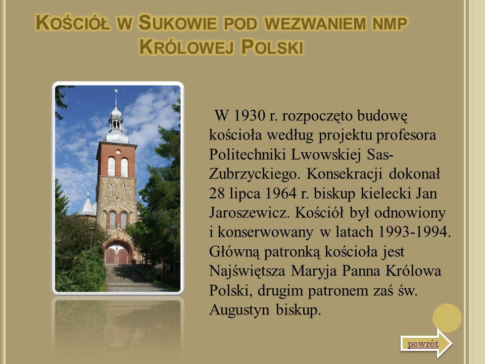 W 1930 r. rozpoczęto budowę kościoła według projektu profesora Politechniki Lwowskiej Sas- Zubrzyckiego. Konsekracji dokonał 28 lipca 1964 r. biskup k