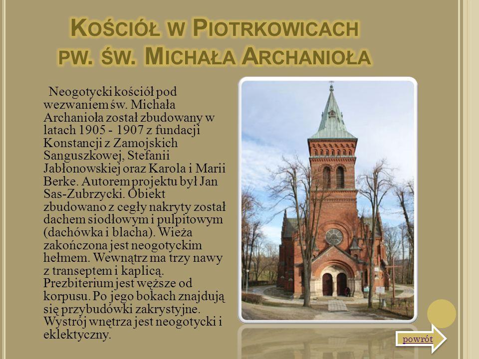 Neogotycki kościół pod wezwaniem św. Michała Archanioła został zbudowany w latach 1905 - 1907 z fundacji Konstancji z Zamojskich Sanguszkowej, Stefani