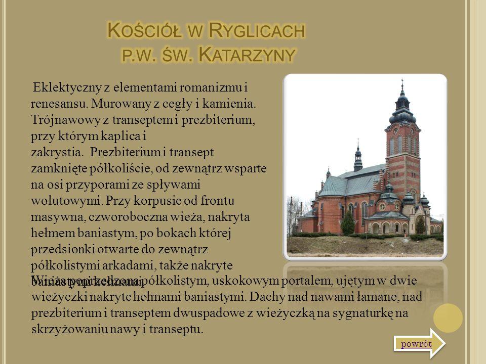 Eklektyczny z elementami romanizmu i renesansu. Murowany z cegły i kamienia. Trójnawowy z transeptem i prezbiterium, przy którym kaplica i zakrystia.