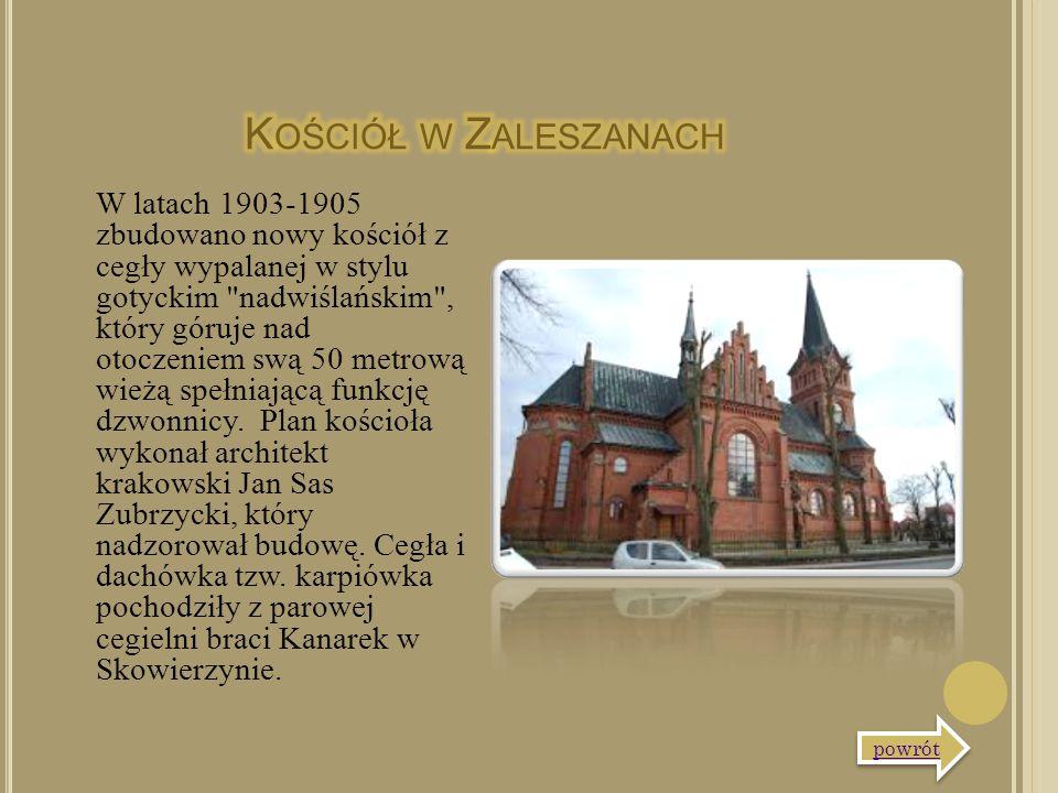 W latach 1903-1905 zbudowano nowy kościół z cegły wypalanej w stylu gotyckim