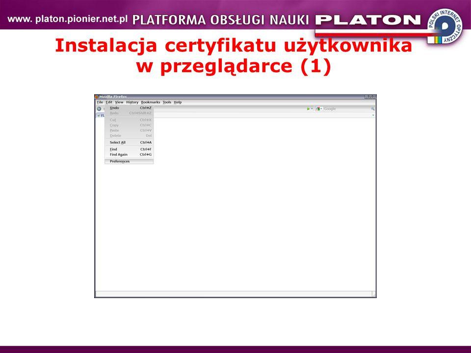 Instalacja certyfikatu użytkownika w przeglądarce (1)