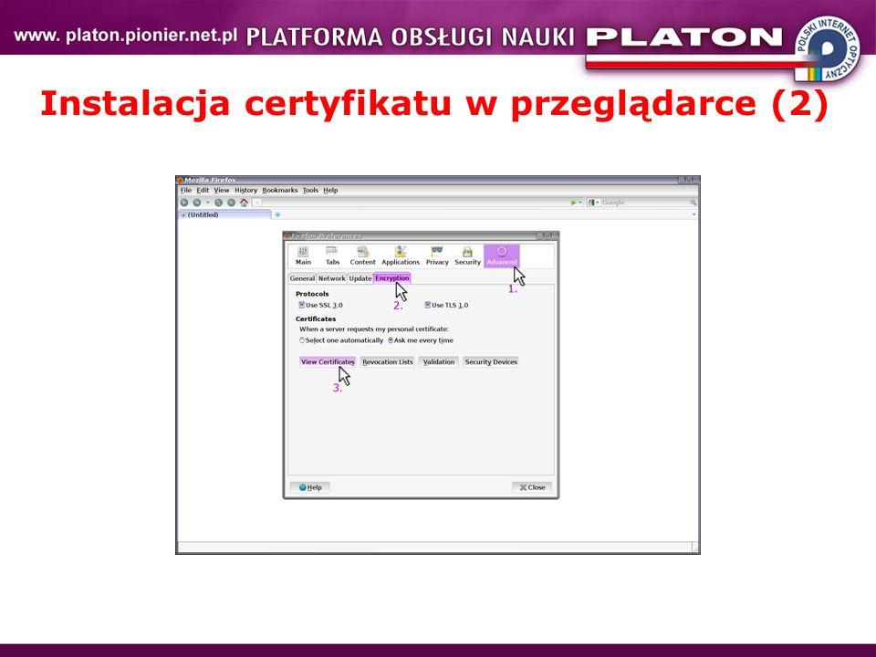 Instalacja certyfikatu w przeglądarce (2)