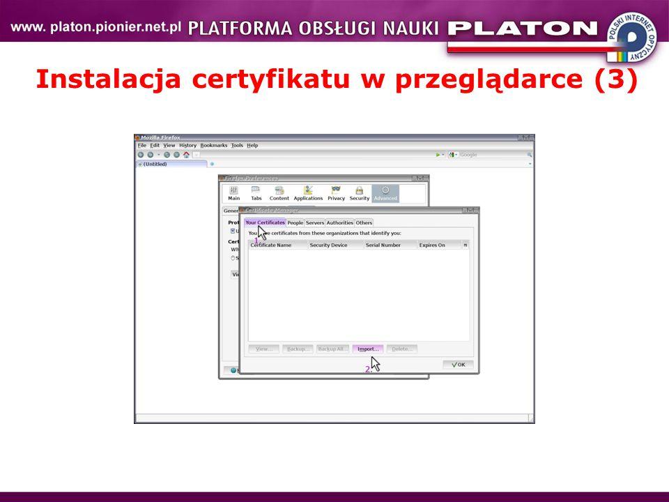 Instalacja certyfikatu w przeglądarce (3)