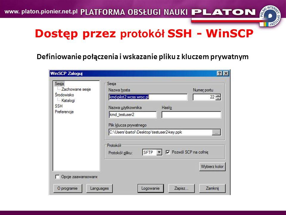 Dostęp przez protokół SSH - WinSCP Definiowanie połączenia i wskazanie pliku z kluczem prywatnym