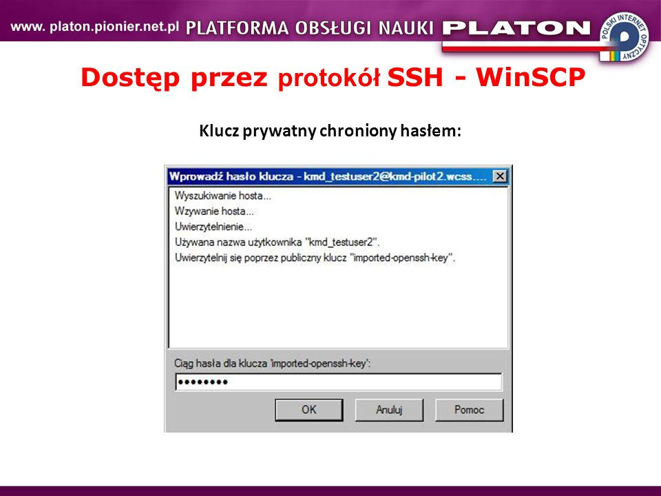 Dostęp przez protokół SSH - WinSCP Klucz prywatny chroniony hasłem: