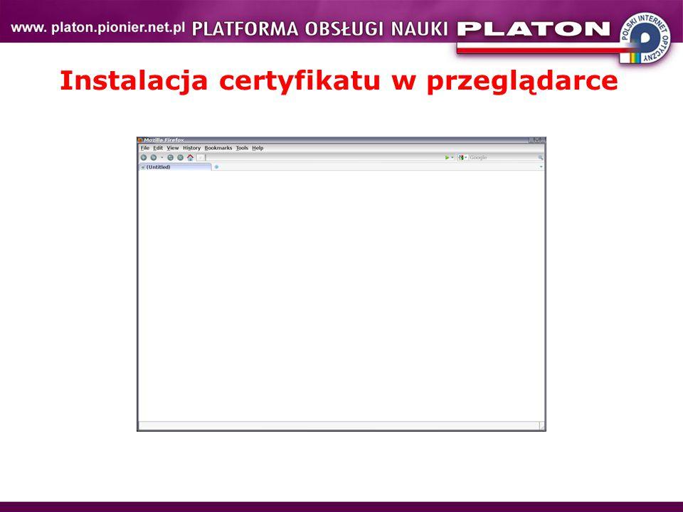 Instalacja certyfikatu w przeglądarce