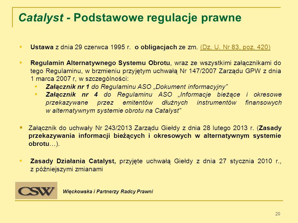 Catalyst - Podstawowe regulacje prawne  Ustawa z dnia 29 czerwca 1995 r.