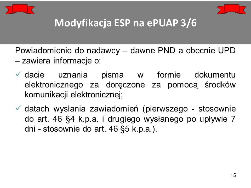 Powiadomienie do nadawcy – dawne PND a obecnie UPD – zawiera informacje o: dacie uznania pisma w formie dokumentu elektronicznego za doręczone za pomo