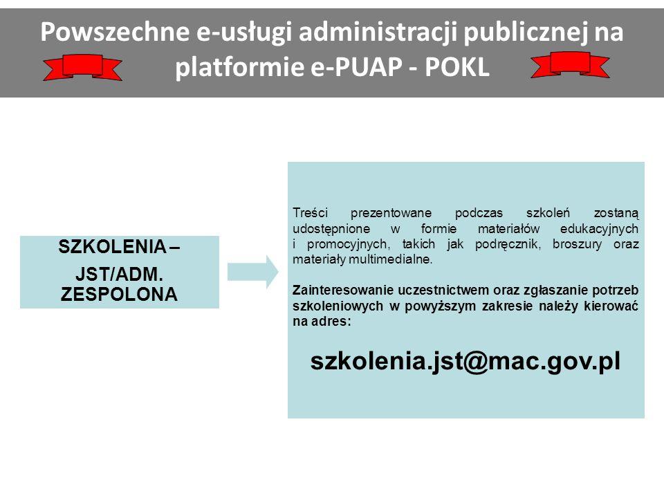 SZKOLENIA – JST/ADM. ZESPOLONA Treści prezentowane podczas szkoleń zostaną udostępnione w formie materiałów edukacyjnych i promocyjnych, takich jak po