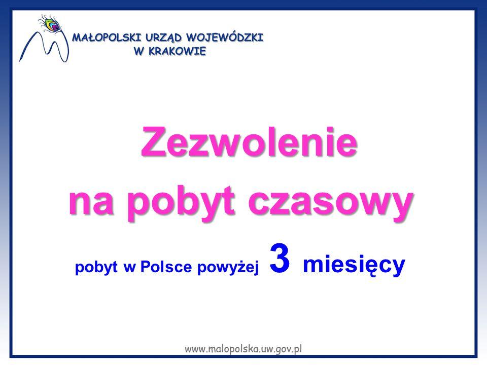 Zezwolenie na pobyt czasowy pobyt w Polsce powyżej 3 miesięcy