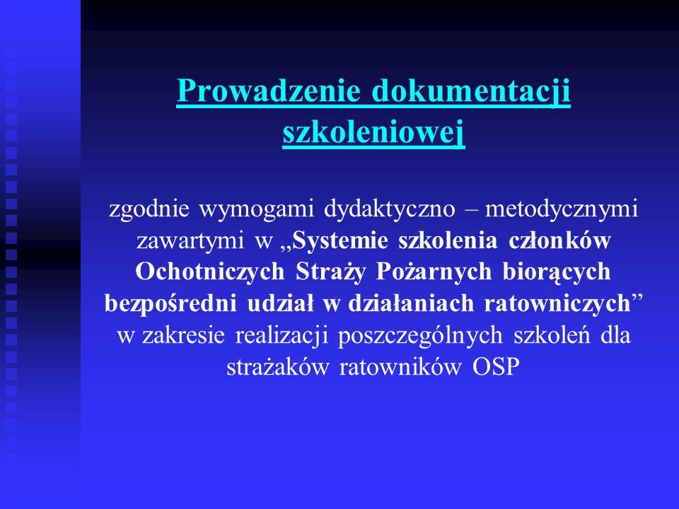"""Szkolenia OSP są realizowane: Na podstawie obowiązującego """"Systemu szkolenia... Na podstawie obowiązującego """"Systemu szkolenia... Zgodnie z wytycznymi KG PSP, które określają, iż Komendy Powiatowe/ Miejskie PSP organizują wszystkie zakresy szkoleń dla strażaków OSP."""