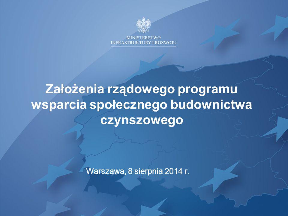 Koncepcja nowego programu wsparcia społecznego budownictwa czynszowego (1) przewidywane wdrożenie w 2015 r.