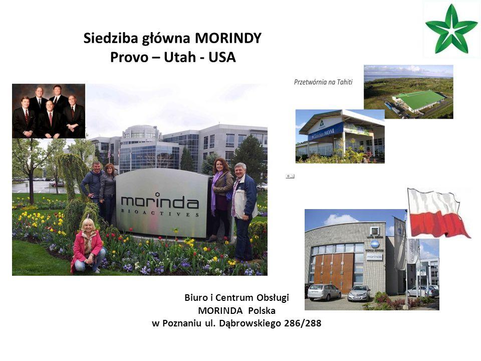 Siedziba główna MORINDY Provo – Utah - USA Biuro i Centrum Obsługi MORINDA Polska w Poznaniu ul.