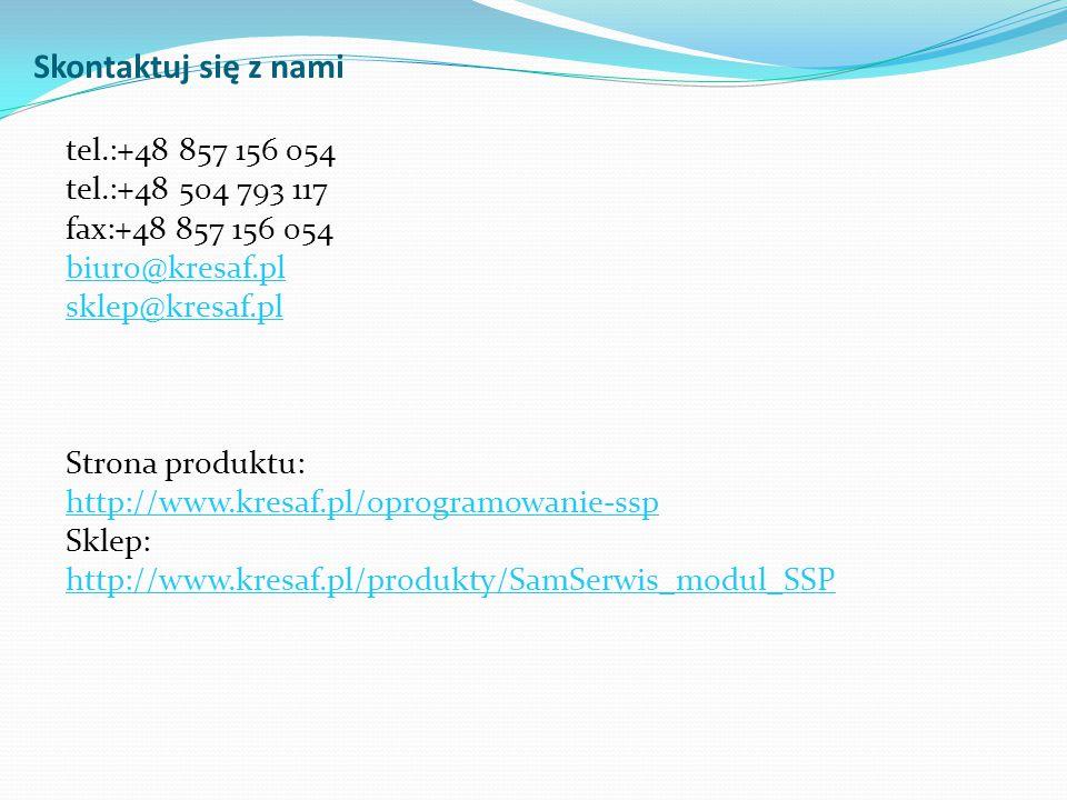 Skontaktuj się z nami tel.:+48 857 156 054 tel.:+48 504 793 117 fax:+48 857 156 054 biuro@kresaf.pl sklep@kresaf.pl Strona produktu: http://www.kresaf