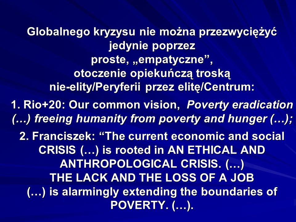 Istota - w tym główne przyczyny i przejawy – globalnego kryzysu: 1.