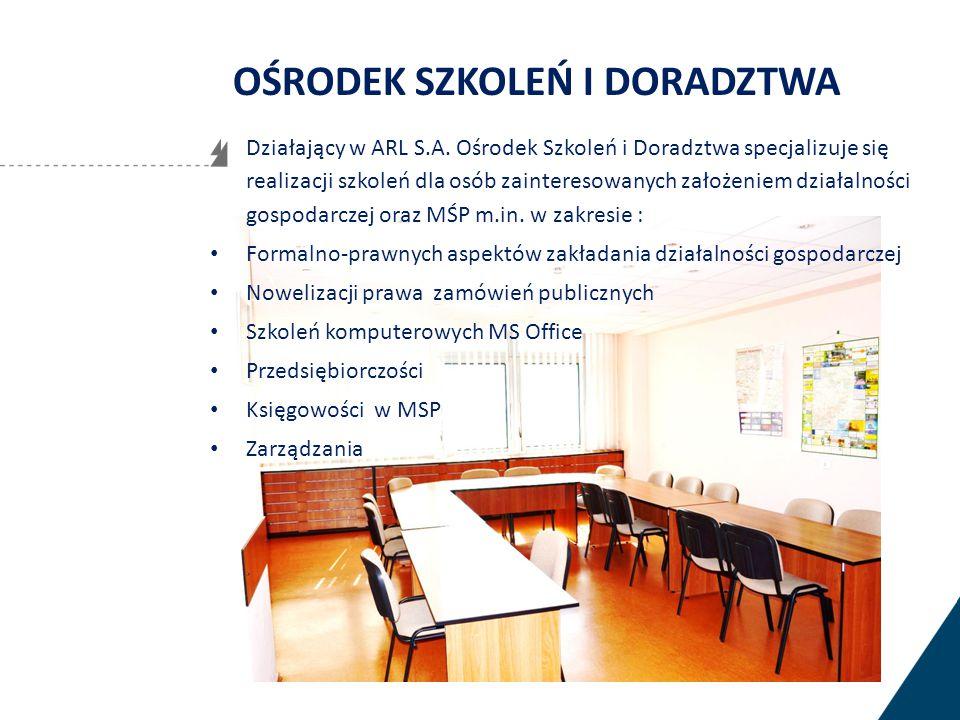Działający w ARL S.A. Ośrodek Szkoleń i Doradztwa specjalizuje się realizacji szkoleń dla osób zainteresowanych założeniem działalności gospodarczej o