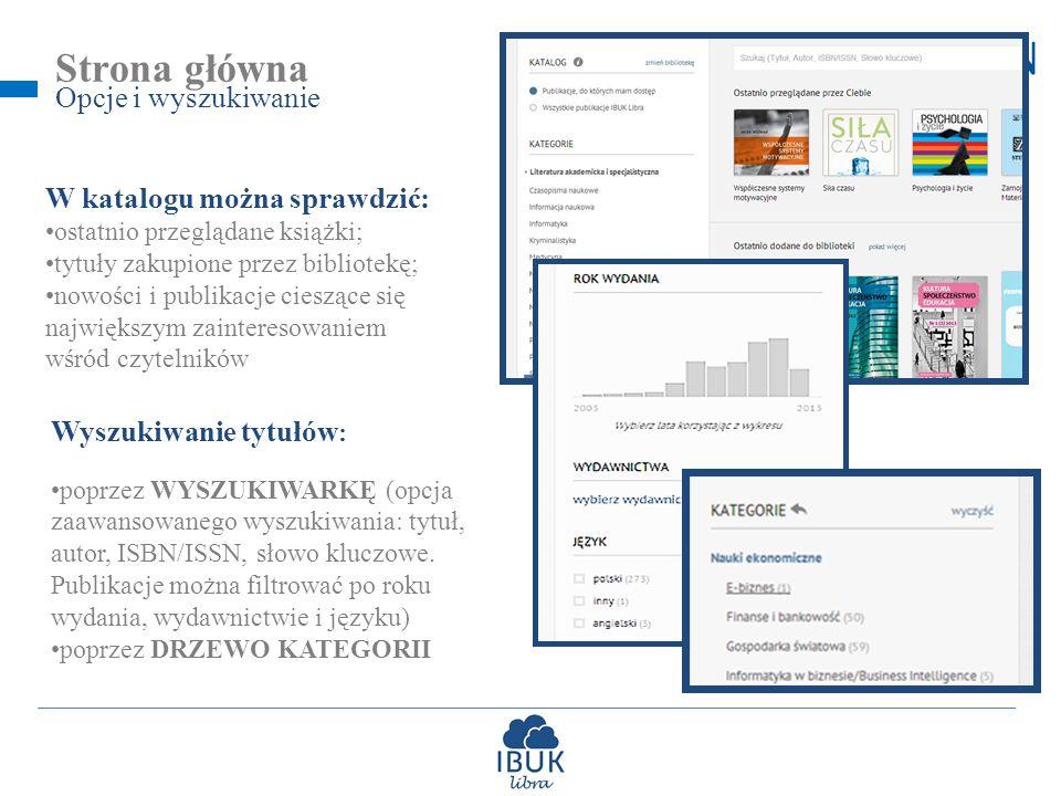 Strona główna Opcje i wyszukiwanie W katalogu można sprawdzić: ostatnio przeglądane książki; tytuły zakupione przez bibliotekę; nowości i publikacje cieszące się największym zainteresowaniem wśród czytelników Wyszukiwanie tytułów : poprzez WYSZUKIWARKĘ (opcja zaawansowanego wyszukiwania: tytuł, autor, ISBN/ISSN, słowo kluczowe.