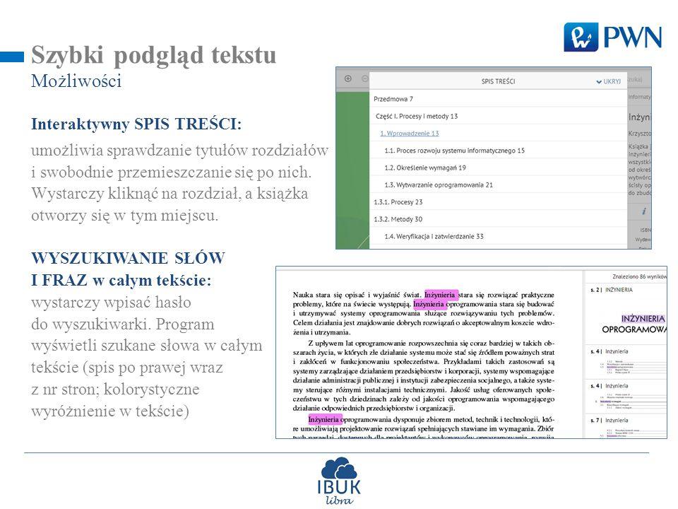 Szybki podgląd tekstu Interaktywny SPIS TREŚCI: umożliwia sprawdzanie tytułów rozdziałów i swobodnie przemieszczanie się po nich.