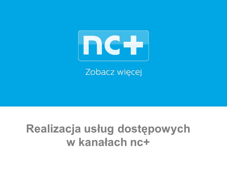 Realizacja usług dostępowych w kanałach nc+