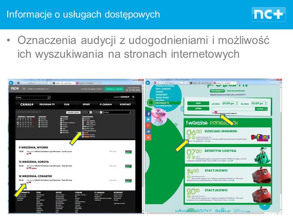 Informacje o usługach dostępowych Oznaczenia audycji z udogodnieniami i możliwość ich wyszukiwania na stronach internetowych