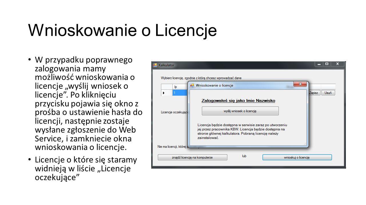 """Wnioskowanie o Licencje W przypadku poprawnego zalogowania mamy możliwość wnioskowania o licencje """"wyślij wniosek o licencje"""". Po kliknięciu przycisku"""