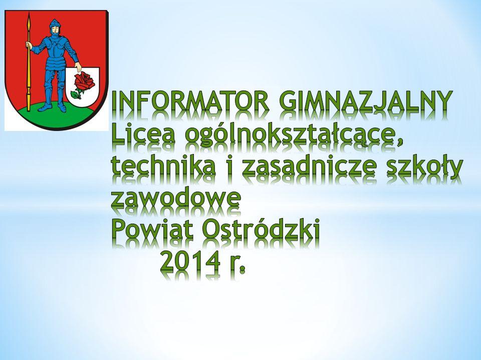LICEUM OGÓLNOKSZTAŁCĄCE NR I W OSTRÓDZIE Szkoła z wieloletnią historia, funkcjonująca od 1945 roku.